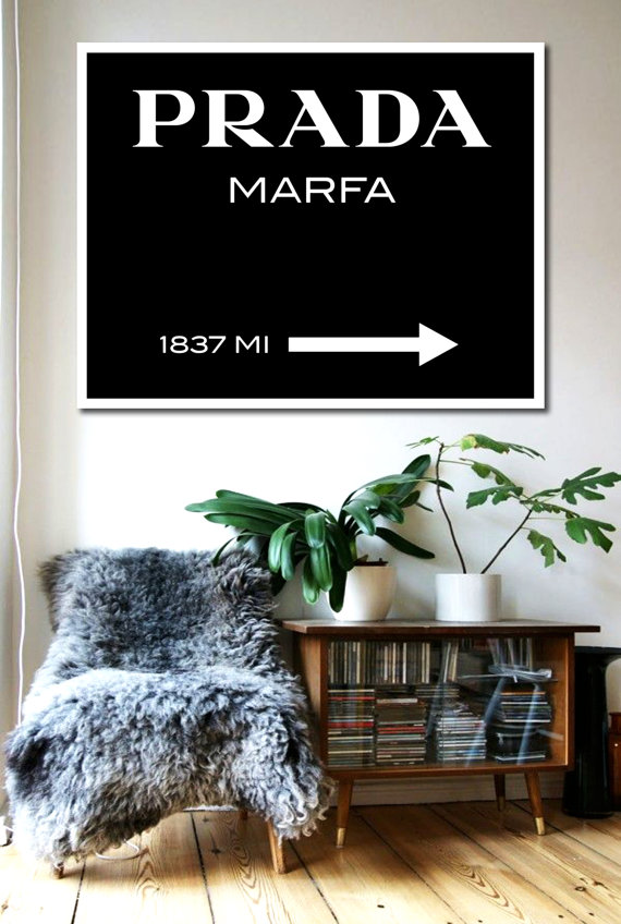 prada marfa poster. Black Bedroom Furniture Sets. Home Design Ideas
